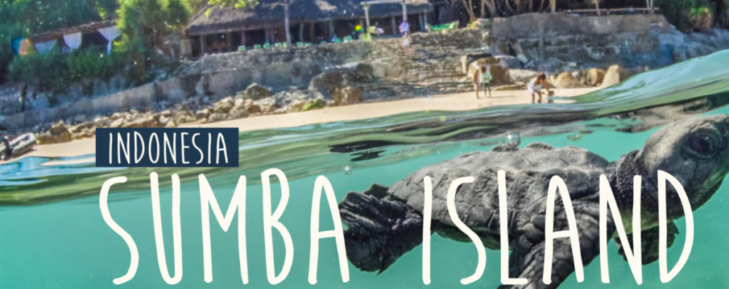 Sumba Island Indonesia, A Pacific World Emerging Destination